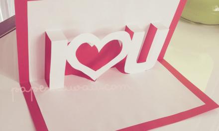 Pop up Valentines Card template I ♥ U