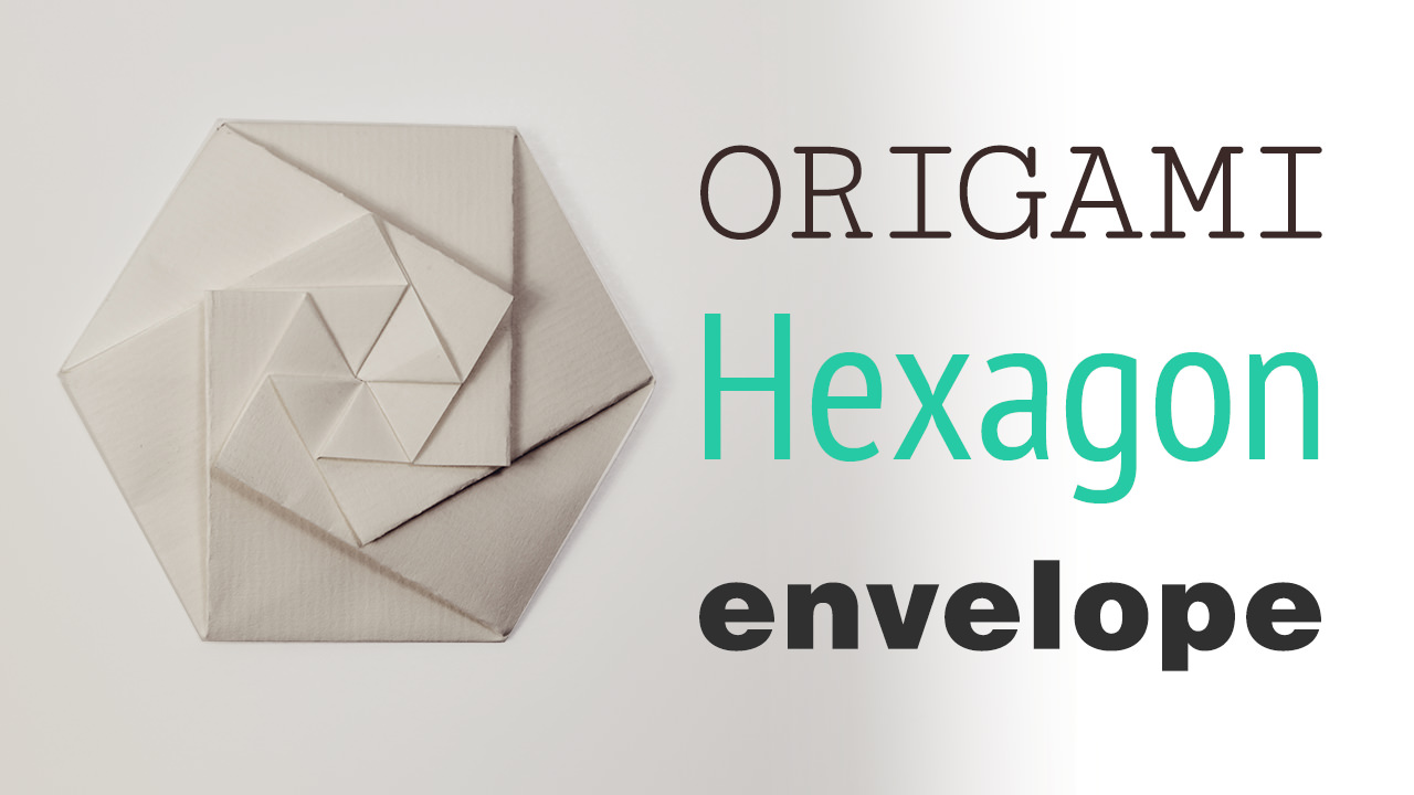 Origami Hexagonal Envelope Tutorial Video Paper Kawaii